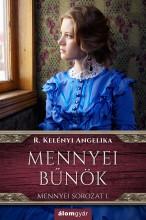 Mennyei bűnök 1 - Ebook - R. Kelényi Angelika
