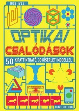 OPTIKAI CSALÓDÁSOK - Ekönyv - ROB IVES ÉS CLIVE GIFFORD