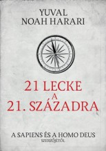 21 LECKE A 21. SZÁZADRA - Ekönyv - YUVAL NOAH HARARI