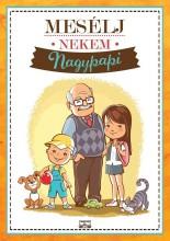 MESÉLJ NEKEM NAGYPAPI - Ekönyv - KRAJNIK-BÍRÓ SÁRA