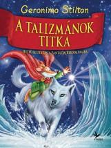 GERONIMO STILTON - A TALIZMÁNOK TITKA - Ekönyv - Geronimo Stilton