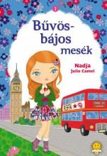 BŰVÖS-BÁJOS MESÉK 2. - Ekönyv - CAMEL, NADJA JULIE