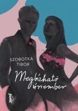 MEGBÍZHATÓ ÚRIEMBER - Ekönyv - SZOBOTKA TIBOR