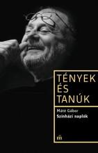 SZÍNHÁZI NAPLÓK - TÉNYEK ÉS TANÚK - Ekönyv - MÁTÉ GÁBOR