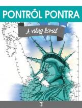 A VILÁG KÖRÜL - PONTRÓL PONTRA - Ekönyv - LEVITER KIADÓ