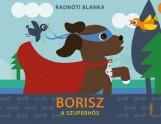 BORISZ A SZUPERHŐS - ÜKH 2015 - Ekönyv - RADNÓTI BLANKA