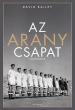 AZ ARANYCSAPAT TÖRTÉNETE - Ekönyv - BAILEY, DAVID