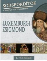 LUXEMBURGI ZSIGMOND - Ekönyv - C.TÓTH NORBERT
