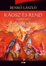 KÁOSZ ÉS REND II.- A TŰZTOLLÚ SÓLYOM - Ekönyv - BENKŐ LÁSZLÓ