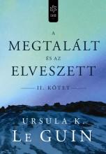 A MEGTALÁLT ÉS AZ ELVESZETT II. - Ebook - URSULA K. LE GUIN