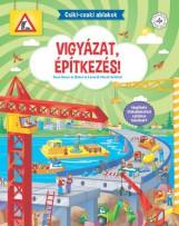 VIGYÁZAT, ÉPÍTKEZÉS! - CSIKI-CSUKI ABLAKOK - Ekönyv - ANNA SOSSO, ROBERTA LONARDI