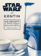 STAR WARS – KANTIN - 40 RECEPT A MESSZI-MESSZI GALAXISBÓL - Ekönyv - NINCS SZERZŐ