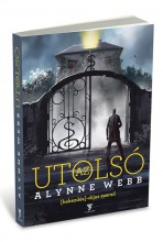 AZ UTOLSÓ - Ekönyv - WEBB, ALYNNE