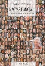 MAGYAR HANGJA - A SZINKRONIZÁLÁS TÖRTÉNETE - Ekönyv - DALLOS SZILVIA