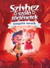 SZÍVHEZ SZÓLÓ TÖRTÉNETEK (GYÓGYÍTÓ MESÉK) - Ekönyv - ROLAND TOYS KFT.