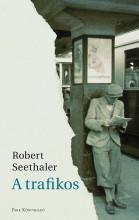 A TRAFIKOS - Ekönyv - SEETHALER, ROBERT