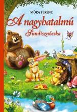 A NAGYHATALMÚ SÜNDISZNÓCSKA - Ekönyv - CAHS KERESKEDELMI ÉS SZOLGÁLTATÓ BT