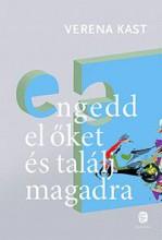 ENGEDD EL ŐKET ÉS TALÁLJ MAGADRA - LEVÁLÁS GYERMEKEINKRŐL - Ekönyv - KAST, VERENA
