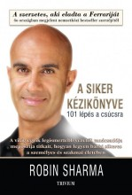 A SIKER KÉZIKÖNYVE - Ekönyv - SHARMA, ROBIN