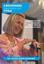 A BOLDOGSÁG FÉLELMEKBE ZÁRT TITKAI - Ekönyv - DR. FAJCSÁK-SIMON ZSUZSANNA