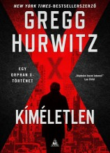 KÍMÉLETLEN - ORPHAN X 3. - Ekönyv - HURWITZ, GREGG