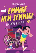 EMMIKE NEM SEMMIKE - Ekönyv - NÓGRÁDI GÁBOR