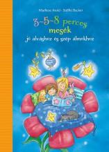3-5-8 PERCES MESÉK - SZÉP ÁLMOKHOZ - Ekönyv - POZSONYI PAGONY KFT.