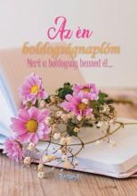 AZ ÉN BOLDOGSÁGNAPLÓM (VIRÁGOS BORÍTÓ) - Ekönyv - ROLAND TOYS KFT.