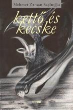 KETTŐ ÉS KECSKE - Ekönyv - SACLIOGLU, MEHMET ZAMAN