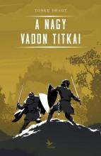 A Nagy Vadon titkai - Ebook - Tonke Dragt