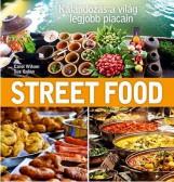 STREET FOOD - Ekönyv - CAROL WILSON ÉS SUE QUINN