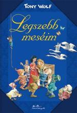 LEGSZEBB MESÉIM - Ekönyv - WOLF, TONY