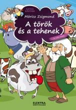 A TÖRÖK ÉS A TEHENEK ÉS MÁS MESÉK - Ekönyv - MÓRICZ ZSIGMOND