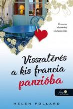 VISSZATÉRÉS A KIS FRANCIA PANZIÓBA (RÓZSAKERT 2.) - Ebook - POLLARD, HELEN