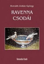 RAVENNA CSODÁI - Ekönyv - HORVÁTH ZOLTÁN GYÖRGY