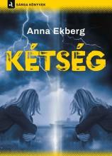 KÉTSÉG - Ekönyv - EKBERG ANNA