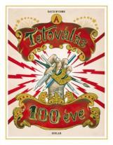 A TETOVÁLÁS 100 ÉVE - Ekönyv - MCCOMB, DAVID