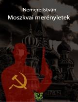 Moszkvai merényletek - Ekönyv - Nemere István