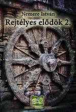 Rejtélyes elődök 2. - Ekönyv - Nemere István