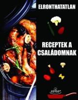 ELRONTHATATLAN RECEPTEK A CSALÁDOMNAK - Ekönyv - SAXUM KIADÓ