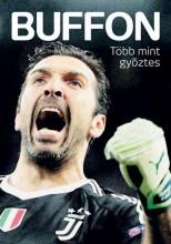 BUFFON - TÖBB MINT GYŐZTES - Ekönyv - FŰRÉSZ ATTILA