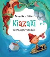 KIAZAKI - Ekönyv - NYULÁSZ PÉTER