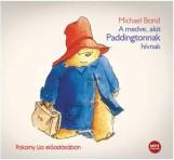 A MEDVE, AKIT PADDINGTONNAK HÍVNAK - HANGOSKÖNYV - Ekönyv - BOND, MICHAEL
