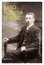 SÁRKÁNYOK MAGYAR KIRÁLYA - Ekönyv - BÁRÓ NOPCSA FERENC