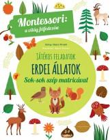 JÁTÉKOS FELADATOK - ERDEI ÁLLATOK - Ekönyv - MONTESSORI, MARIA