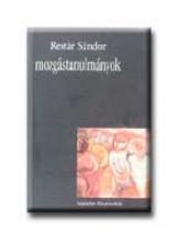 MOZGÁSTANULMÁNYOK - Ekönyv - RESTÁR SÁNDOR