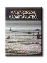 MAGYARORSZÁG MADÁRTÁVLATBÓL - MAGYAR - Ebook - GLÓRIA KIADÓ KFT.