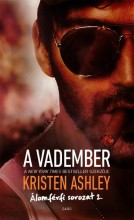 A VADEMBER - ÁLOMFÉRFI SOROZAT 2. - Ebook - ASHLEY, KRISTEN