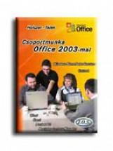 CSOPORTMUNKA OFFICE 2003-MAL - Ekönyv - HOLCZER-TELEK