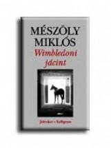 WIMBLEDONI JÁCINT - Ekönyv - MÉSZÖLY MIKLÓS